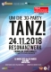 TANZ - Um die 30-Party - 5er GRUPPENTICKET - 22.09.2018